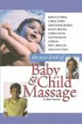 The New Book of Baby and Child Massage