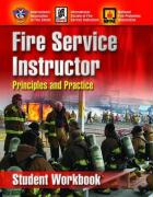 Fire Service Instructor: Principles and Practice, Student Workbook - NFPA (National Fire Prevention Associati; Iafc