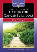 A Nurse's Guide to Caring for Cancer Survivors: Lymphoma