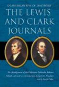 The Lewis and Clark Journals: An American Epic of Discovery - Moulton, Gary E.