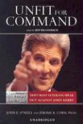 Unfit for Command: Swift Boat Veterans Speak Out Against John Kerry - O'Neill, John E.; Corsi, Jerome R.