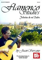 Flamenco Studies: Falsetas de Mi Padre