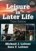 Leisure in Later Life, Third Edition