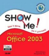 Show Me Microsoft Office 2003 - Perspections, Inc; Johnson, Steve; Perspection Inc