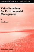 Value Functions for Environmental Management - Beinat, E.
