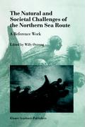The Natural and Societal Challenges of the Northern Sea Route