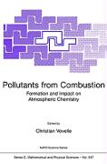 Pollutants from Combustion Formation and Impact on Atmospheric Chemistry