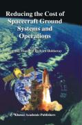 Reducing the Cost of Spacecraft Ground Systems and Operations