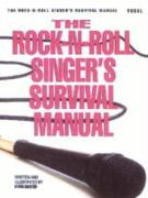 The Rock-N-Roll Singer's Survival Manual