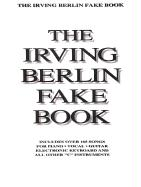 Irving Berlin Fake Book: C Edition