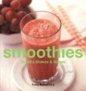 Smoothies Smoothies: Healthy Shakes & Blends Healthy Shakes & Blends
