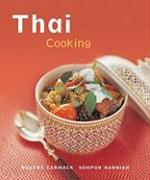 Thai Cooking: Quick, Easy, Delicious Recipes to Make at Home