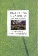 Dear Friend & Gardener: Letters on Life and Gardening