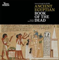 Journey Through the Afterlife: The Ancient Egyptian Book of the Dead