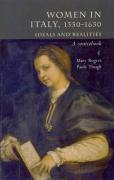 Women in Italy, 1350-1650: Ideals and Realities: A Sourcebook