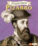 Francisco Pizarro (Fact Finders Biographies: Great Explorers)