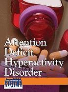 Attention Deficit Hyperactivity Disorder - Williams, Heidi