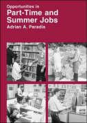 Opportunities in Part-Time and Summer Jobs Careers - Paradis, Adrian A.