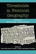Thresholds in Feminist Geography: Difference, Methodology, Representation