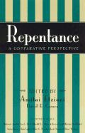 Repentance: A Comparative Perspective: A Comparative Perspective
