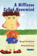 A Nifflenoo Called Nevermind: A Story for Children Who Bottle Up Their Feelings (Helping Children with Feelings)