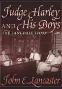 Judge Harley and His Boys - Lancaster, John E.