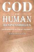 God and Human Responsibility: David Walker and Ethical Prophecy