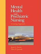 Mental Health and Psychiatric Nursing: A Caring Approach
