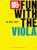 Fun with the Viola - Bay, William