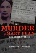 The Murder of Mary Bean and Other Stories