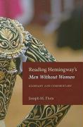 Reading Hemingway's Men Without Women: Glossary and Commentary