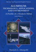 Aluminum: Technology, Applications, and Environment: A Profile of a Modern Metal: Aluminum from Within