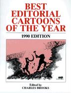 Best Editorial Cartoons of the Year - 1990 Edition