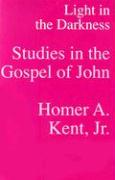 Light in the Darkness: Studies in the Gospel of John