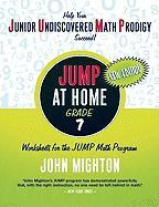 JUMP at Home, Grade 7: Worksheets for the JUMP Math Program