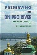 Preserving the Dnipro River: Harmony, History, and Rehabiliation
