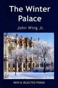 The Winter Palace: New and Selected Poems