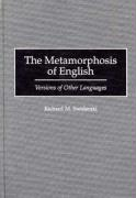 The Metamorphosis of English: Versions of Other Languages