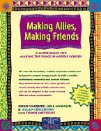 Making Allies, Making Friends: A Curriculum for Making the Peace in Middle School