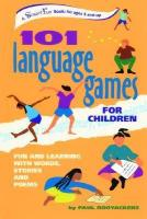 101 Language Games for Children: Fun and Learning with Words, Stories and Poems
