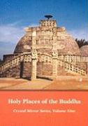 Holy Places of the Buddha Crystal Mirror 9 - Dharma Publishing; Cook, Elizabeth
