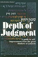 Depth of Judgment: A Guide to Self-Improvement from the Great Thinkers of Judaism