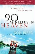 90 Minutes in Heaven: A True Story of Death and Life
