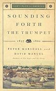 Sounding Forth the Trumpet 1837-1860