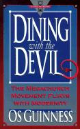 Dining with the Devil: The Megachurch Movement Flirts with Modernity