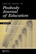 Rendering School Resources More Effective: Unconventional Reponses to Long-Standing Issues: A Special Issue of the Peabody Journal of Education