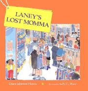 Laney's Lost Momma