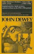 The Middle Works of John Dewey, 1899-1924, Volume 3: 1903-1906; Journal Articles, Book Reviews, and Miscellany in the 1903-1906 Period