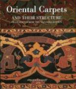 Oriental Carpets and Their Structure: Highlights from the V&a Collection