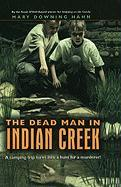 The Dead Man in Indian Creek - Hahn, Mary Downing